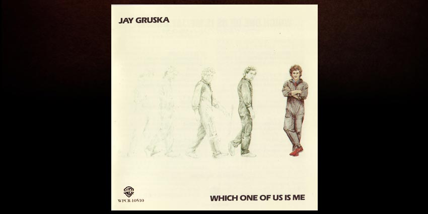 jay-gruska-which-one-of-us-is-me